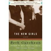 New Girls by Beth Gutcheon