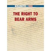 The Right to Bear Arms by Robert Winters