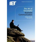 The Art of Successful Business Communication by Patrick Forsyth
