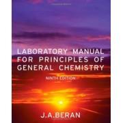Laboratory Manual for Principles of General Chemistry by Jo Allan Beran