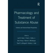 Pharmacology and Treatment of Substance Abuse by Lee M. Cohen