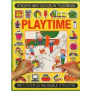 Sticker and Color-In Playbook: Playtime: With Over 50 Reusable Stickers