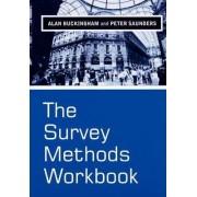 The Survey Methods Workbook by Alan Buckingham