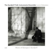 Muzica CD - ECM Records - Music of Georges I. Gurdjieff - Levon Eskenian