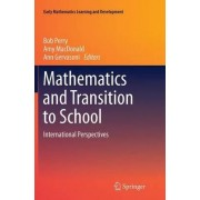 Mathematics and Transition to School by Dr. Amy MacDonald