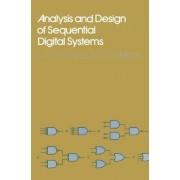 Analysis and Design of Sequential Digital Systems by L.F. Lind