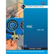 HVAC: Trainee Guide Level 2 by Nccer