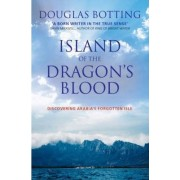 Island of the Dragon's Blood by Douglas Botting