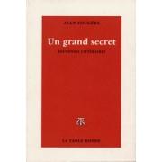 Un Grand Secret - Souvenirs Littéraires