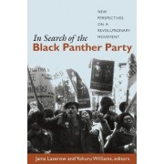 In Search of the Black Panther Party by Jama Lazerow
