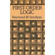 First-order Logic by Raymond M. Smullyan