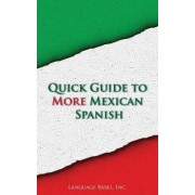 Quick Guide to More Mexican Spanish by Language Babel