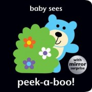 Baby Sees Peek-a-Boo! by Angie Hewitt