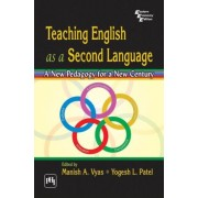 Vyas, M: Teaching English As A Second Language