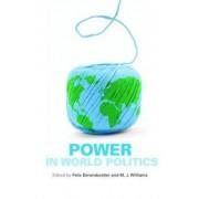 Power in World Politics by Felix Berenskoetter