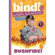 Bushfire! by Bindi Irwin