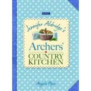 Archers' Country Kitchen by Angela Piper
