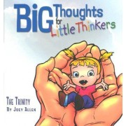 Big Thoughts for Little Thinkers by Joey Allen