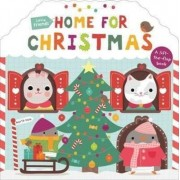 Little Friends: Home for Christmas by Roger Priddy