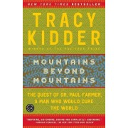 Mountains Beyond Mountains by Kidder Tracy