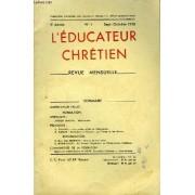 L'educateur Chrétien. 5e Année - N°1 : Mgr Paulot - Méditation, D'arden Nooth - Les Petits Alliés De L'éducateur, Par Pradel