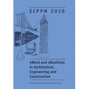 EWork and EBusiness in Architecture, Engineering and Construction by Karsten Menzel