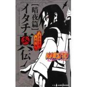 Naruto Novels: Itachi's Story, Vol. 2: Midnight
