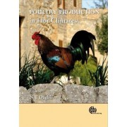 Poultry Production in Hot Cli by R. Gowe
