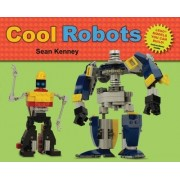 Cool Robots by Sean T. Kenney