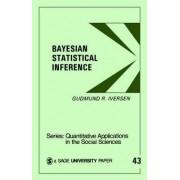 Bayesian Statistical Inference by Gudmund R. Iversen