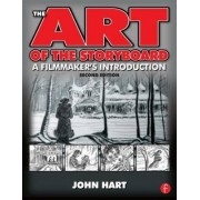 The Art of the Storyboard by John Hart