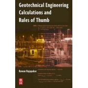 Geotechnical Engineering Calculations and Rules-of-Thumb by Ruwan Abey Rajapakse