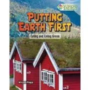 Putting Earth First by Megan Kopp