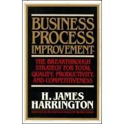 Business Process Improvement by H. J. Harrington