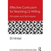 Effective Curriculum for Teaching ESL Writing and Language Building by Eli Hinkel