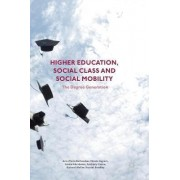 Higher Education, Social Class and Social Mobility 2016 by Ann-Marie Bathmaker