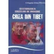 Gestionarea crizelor de imagine - Criza din Tibet.