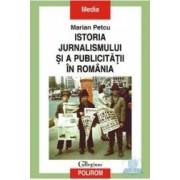 Istoria jurnalismului si a publicitatii in Romania - Marian Petcu