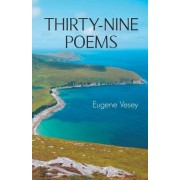 Thirty-Nine Poems