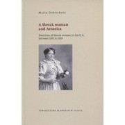 A Slovak woman and America(Marta Dobrotková)