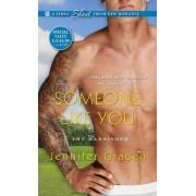Someone Like You by Jennifer Gracen