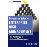 Corporate Value of Enterprise Risk Management by Sim Segal