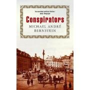 Conspirators by Michael Andre Bernstein