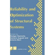 Reliability and Optimization of Structural Systems: Proceedings of the Sixth IFIP WG 7.5 Working Conference, Assisi, Italy, 1994 6th by Rudiger Rackwitz
