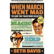 When March Went Mad by Seth Davis