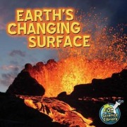 Earth's Changing Surface by Conrad J Storad