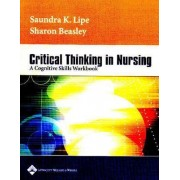Critical Thinking in Nursing by Sharon Beasley