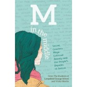 M in the Middle by The Students Of Limpsfield Grange School