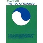 The Tao of Science by R.G.H. Siu