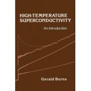 High-Temperature Superconductivity by Gerald Burns